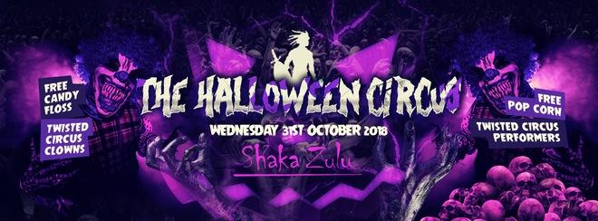 The Halloween Circus at Shaka Zulu Camden!