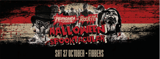 Propaganda York – Propaganda Vs Rock It Halloween Spooktacular!