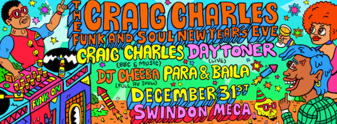 Craig Charles Funk and Soul New Year's Eve - Swindon