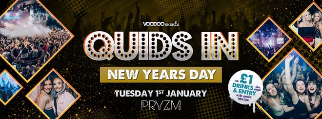 Quids In Mondays at Pryzm New Years Day