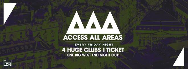 Access All Areas - The Ultimate Night Out | £5 Tickets £3.50 Drinks!