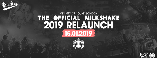 Ministry of Sound, Milkshake - The Official 2019 Relaunch