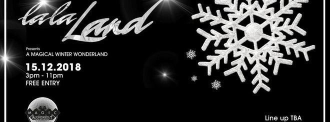 A Magical Winter LaLaLand - Free entry!