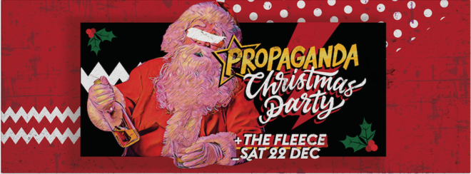 Propaganda Bristol – Christmas Party!