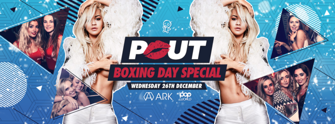 Pout - Boxing Day Special!