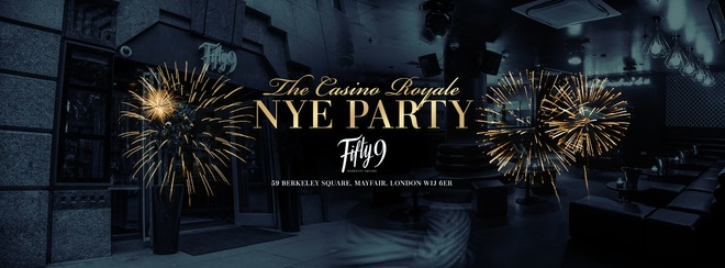 The Casino Royal New Years Eve - Mayfair London 2018