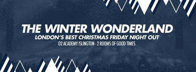 Winter Wonderland – The all Christmas Party | o2 Academy Islington
