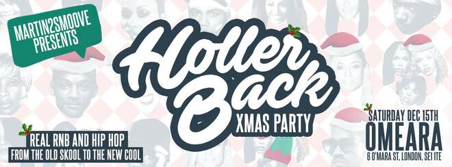 Holler Back – The HipHop n' R&B Christmas Party | Omeara London