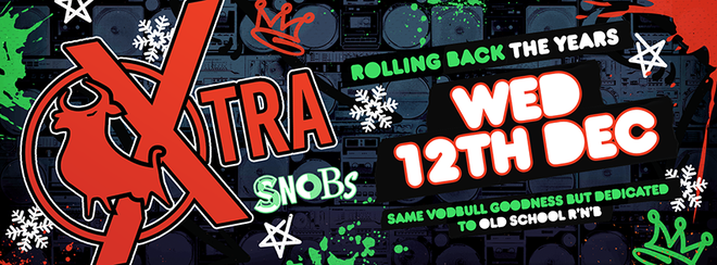 Vodbull Xtra Xmas Party @ SNOBS!! {EARLY BIRD/1ST RELEASE SOLD OUT!!}