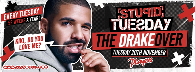 Stupid Tuesday presents ⭐ The Drakeover ⭐