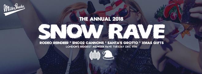The Official Snow Rave 2018 ❄️Ministry of Sound   Milkshake