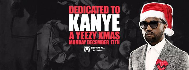 Dedicated To Kanye – A Yeezy Christmas!
