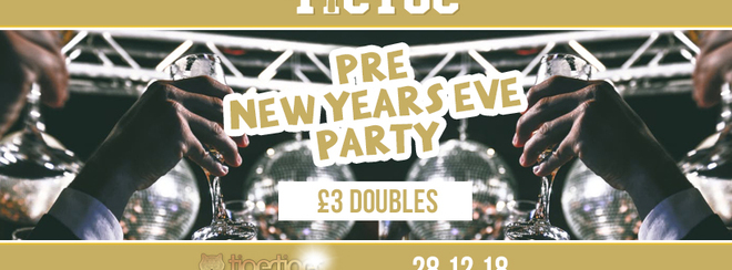 TIC TOC Fridays - Pre New Years Eve Party