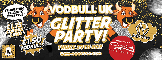 Vodbull Glitter Party with UOB Carnival Rag!! 29th Nov!!