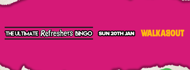 The Ultimate Refreshers Bingo! Sunday 20th January