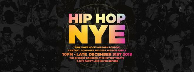 The Hip Hop New Years Eve 2018 - London NYE