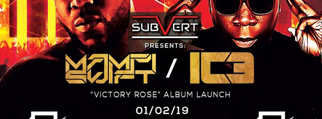 Subvert Presents Mampi Swift & IC3 – Victory Rose Album Launch