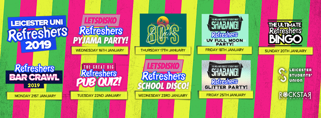 Leicester Uni Refreshers 2019!  Wristbands only £10!