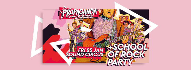 Propaganda Bournemouth – School of Rock Party!