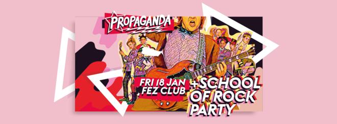 Propaganda Cambridge – School of Rock Party!
