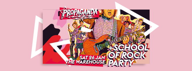Propaganda Leeds – School of Rock Party!