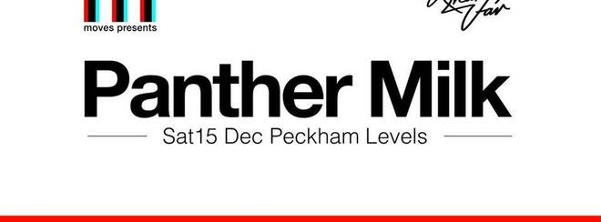 Moves Presents : Panther Milk