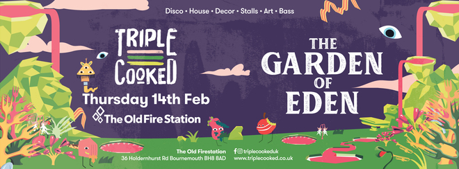 Triple Cooked: Bournemouth – Garden of Eden