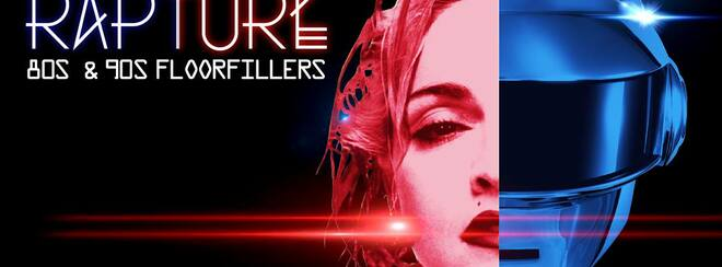 RAPTURE – 80's & 90's Floor Filling Anthems!