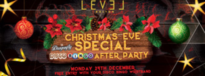 Christmas Eve Special Club Night plus Disco bingo after party