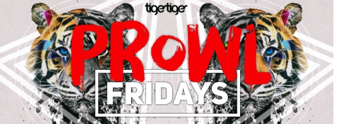 PROWL FRIDAY'S