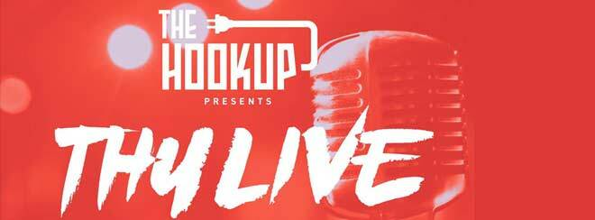 The Hookup presents: THULIVE