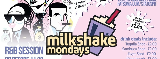 Milkshake Monday || RnB Session