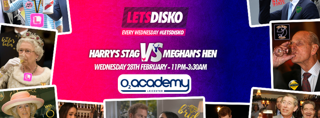 Prince Harry's Stag vs Meghan's Hen! LetsDisko – Wed 28th Feb