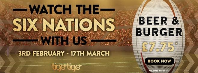 6 Nations LIVE at Tiger Tiger