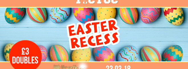 TIC TOC Friday's // Easter Recess