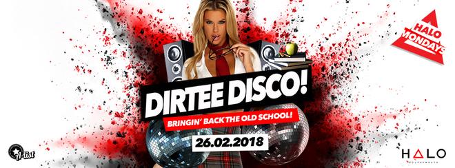 Dirtee Disco / 26.02.18 / Halo Bournemouth