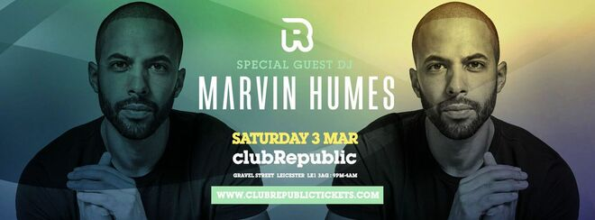 MARVIN HUMES at Leicester's Biggest Saturday Night Party at Club Republic