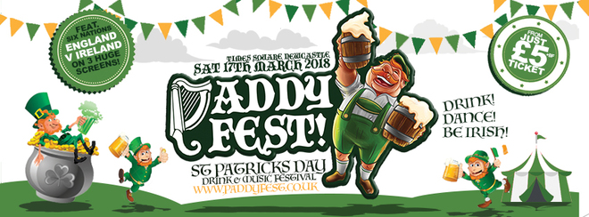 "PADDY FEST! ""ST PATRICK'S DAY FESTIVAL' - TIMES SQUARE NEWCASTLE"