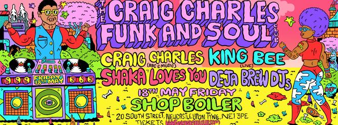 Craig Charles Funk and Soul Club - Newcastle