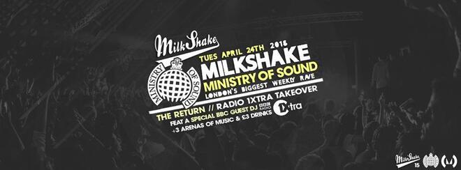 Milkshake, Ministry of Sound - The Return | 1Xtra Takeover