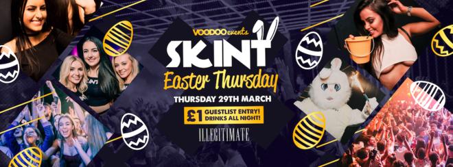 Skint - Easter Thursday