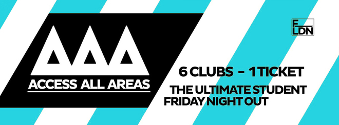 ACCESS ALL AREAS – End Of Exams Student Friday!