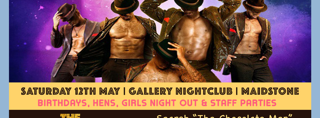 (Girls Night Out | 7pm – 10pm) Chocolate City Kent Show w/ The Chocolate Men