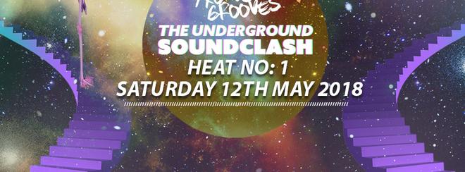 Trouvè Grooves Pres The Underground Soundclash - Heat 1 - 12/05/18