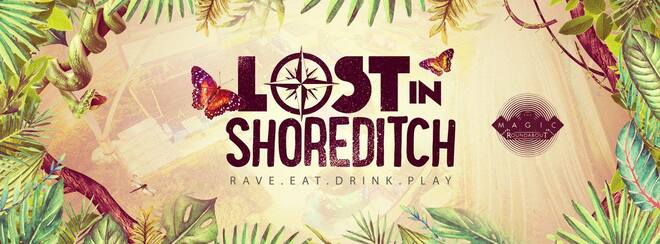 The Urban Jungle – Lost in Shoreditch | Tickets Out Now!