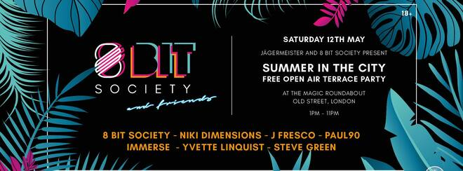 8 Bit Society (Free Open Air Terrace Party)