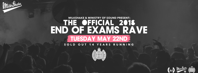 The Ministry of Sound End Of Exams Rave 2K18