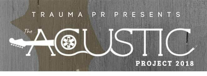 Trauma PR Presents: Acoustic Project