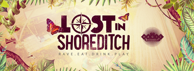 Lost In Shoreditch - Jungle Experience Day Party