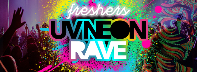 Freshers UV Neon Rave | Liverpool, Fusion